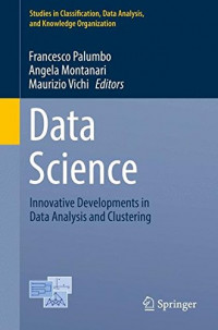 Data Science: Innovative Developments in Data Analysis and Clustering (Studies in Classification, Data Analysis, and Knowledge Organization)