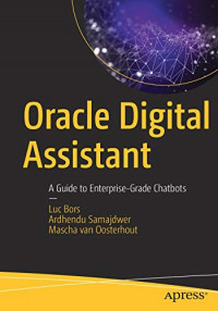 Oracle Digital Assistant: A Guide to Enterprise-Grade Chatbots