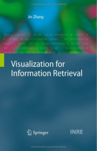 Visualization for Information Retrieval (The Information Retrieval Series)