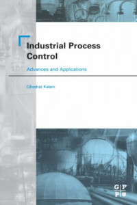 Industrial Control Systems: Advances and Applications, First Edition