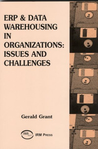 ERP and Data Warehousing in Organizations: Issues and Challenges