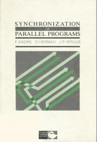 Synchronization of Parallel Programmes (Studies in computer science)