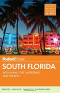 Fodor's South Florida: with Miami, Fort Lauderdale & the Keys (Full-color Travel Guide)