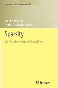 Sparsity: Graphs, Structures, and Algorithms (Algorithms and Combinatorics)