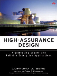 High-Assurance Design : Architecting Secure and Reliable Enterprise Applications