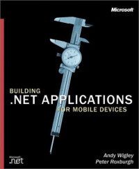 Building .NET Applications for Mobile Devices