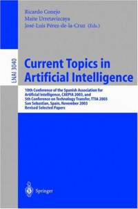 Current Topics in Aritficial Intelligence (Lecture Notes Series)