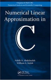 Numerical Linear Approximation in C (CRC Numerical Analysis & Scientific Computing)