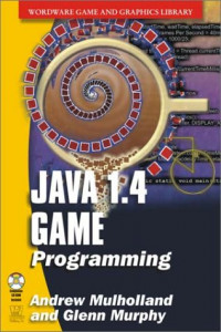 Java 1.4 Game Programming (Wordware Game and Graphics Library)