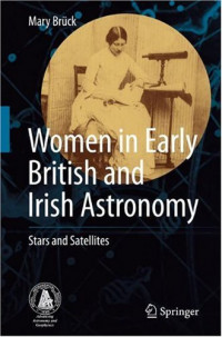 Women in Early British and Irish Astronomy: Stars and Satellites