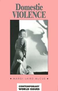 Domestic Violence: A Reference Handbook