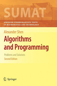 Algorithms and Programming: Problems and Solutions (Springer Undergraduate Texts in Mathematics and Technology)