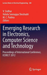 Emerging Research in Electronics, Computer Science and Technology: Proceedings of International Conference, ICERECT 2012 (Lecture Notes in Electrical Engineering)