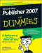 Microsoft Office Publisher 2007 For Dummies (Computer/Tech)