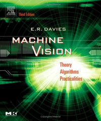 Machine Vision : Theory, Algorithms, Practicalities
