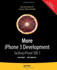 More iPhone 3 Development: Tackling iPhone SDK 3 (Beginning)
