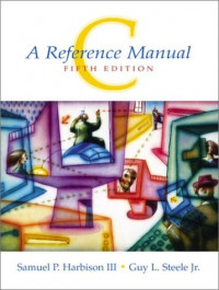 C: A Reference Manual (5th Edition)