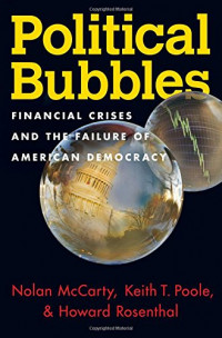 Political Bubbles: Financial Crises and the Failure of American Democracy