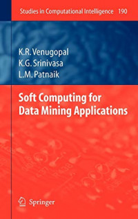 Soft Computing for Data Mining Applications (Studies in Computational Intelligence)