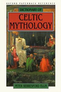 Dictionary of Celtic Mythology (Oxford Paperback Reference)