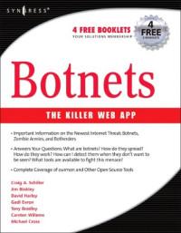 Botnets: The Killer Web App