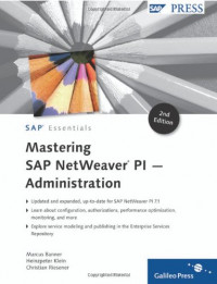 Mastering SAP NetWeaver PI - Administration