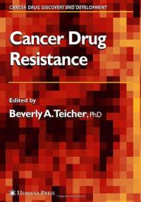Cancer Drug Resistance (Cancer Drug Discovery and Development)
