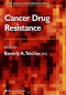 Cancer Drug Resistance (Cancer Drug Discovery and Development)