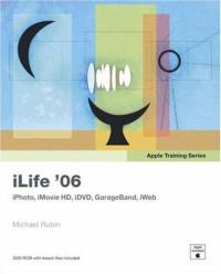 Apple Training Series : iLife 06