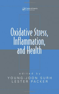 Oxidative Stress,  Inflammation, and Health (Oxidative Stress and Disease)