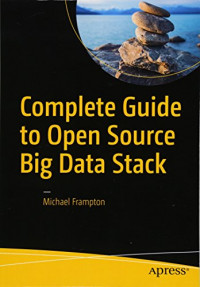 Complete Guide to Open Source Big Data Stack