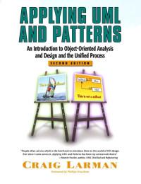 Applying UML and Patterns, Craig Larman (2004) - Ted Felix