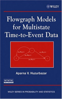 Flowgraph Models for Multistate Time-to-Event Data (Wiley Series in Probability and Statistics)