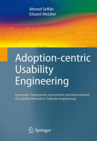 Adoption-centric Usability Engineering: Systematic Deployment, Assessment and Improvement of Usability Methods in Software Engineering