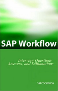 SAP Workflow Interview Questions, Answers, And Explanations