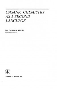 Organic Chemistry as a Second Language: Translating the Basic Concepts