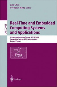 Real-Time and Embedded Computing Systems and Applications : 9th International Conference, RTCSA 2003