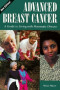 Advanced Breast Cancer:: A Guide to Living with Metastatic Disease, 2nd Edition (Patient Centered Guides)