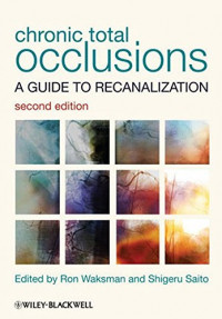 Chronic Total Occlusions: A Guide to Recanalization