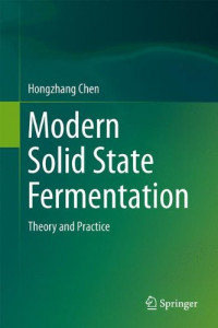 Modern Solid State Fermentation: Theory and Practice