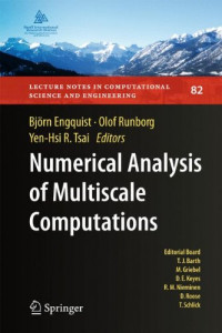 Numerical Analysis of Multiscale Computations: Proceedings of a Winter Workshop at the Banff International Research Station 2009 (Lecture Notes in Computational Science and Engineering)