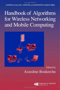 Handbook of Algorithms for Wireless Networking and Mobile Computing
