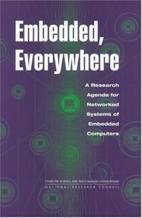 Embedded, Everywhere: A Research Agenda for Networked Systems of Embedded Computers