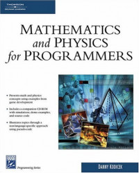 Mathematics and Physics for Programmers (Game Development Series)