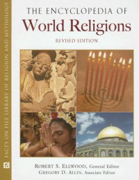 The Encyclopedia of World Religions (Facts on File Library of Religion and Mythology)