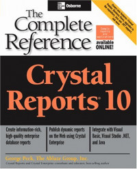 Crystal Reports 10 : The Complete Reference (Complete Reference Series)