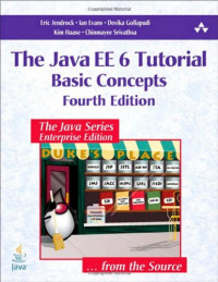 The Java EE 6 Tutorial: Basic Concepts (4th Edition) (Java Series)
