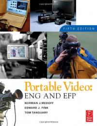 Portable Video, Fifth Edition: ENG & EFP