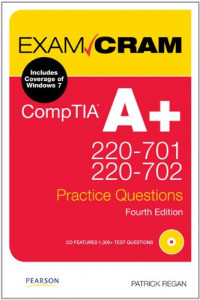 CompTIA A+ 220-701 and 220-702 Practice Questions Exam Cram (4th Edition)