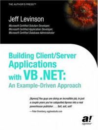 Building Client/Server Applications with VB.NET: An Example-Driven Approach